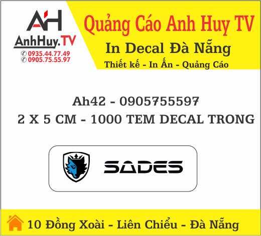 In Logo Tem Nhãn Dán Decal Trong Sades Tại Đà Nẵng Giá Rẻ 0935447749 ANHHUYTV