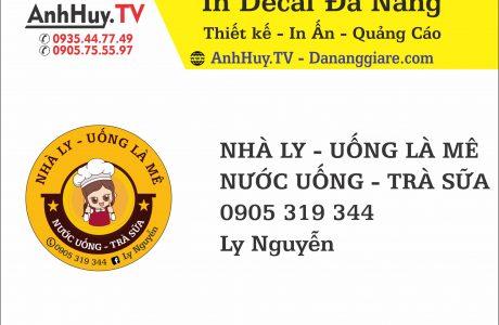 In Decal Tem Nhãn Đà Nẵng Logo Nhà Ly Uống Là Mê